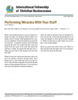 Performing miracles with your staff